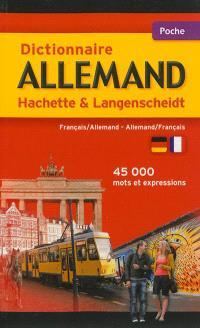 Dictionnaire allemand Hachette Langenscheidt : français-allemand, allemand-français