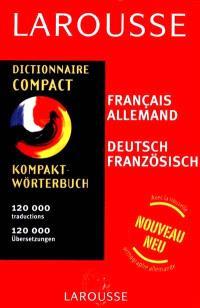 Dictionnaire compact français-allemand, allemand-français = Kompakt Wörterbuch : Französisch-Deutsch, Deutsch-Französisch