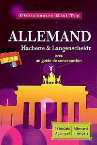 Dictionnaire mini français-allemand, allemand-français : avec un guide de conversation