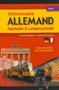 Dictionnaire mini-Hachette & Langenscheidt : français-allemand, allemand-français