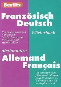 Französisch-Deutsch Wörterbuch = Dictionnaire allemand-français
