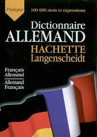 Hachette-Langenscheidt pratique : dictionnaire français-allemand, allemand-français