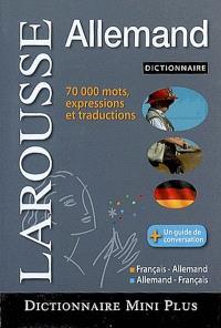 Larousse mini-dictionnaire : français-allemand, allemand-français = Larousse mini Wörterbuch : Französisch-Deutsch, Deutsch-Französisch