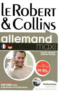 Le Robert & Collins maxi allemand : français-allemand, allemand-français