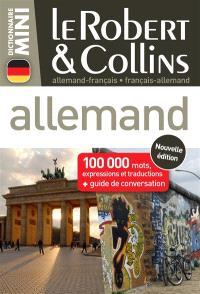 Le Robert & Collins mini allemand : allemand-français, français-allemand : 100.000 mots, expressions et traductions + guide de conversation