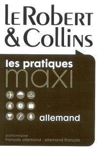 Le Robert et Collins maxi allemand : dictionnaire français-allemand, allemand-français