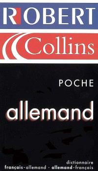 Le Robert et Collins poche allemand : dictionnaire français-allemand, allemand-français