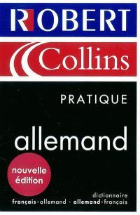 Le Robert et Collins pratique allemand : dictionnaire français-allemand, allemand-français