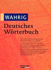 Wahrig Deutsches Wörterbuch : mit einem Lexikon der Sprachlehre