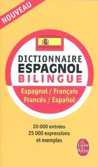 Nouveau dictionnaire espagnol bilingue : espagnol-français, francés-espanol
