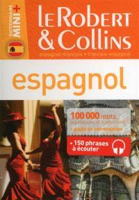 Le Robert & Collins espagnol, français-espagnol, espagnol-français : dictionnaire, guide de conversation + 150 phrases à écouter
