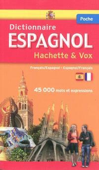 Dictionnaire de poche Hachette & Vox : français-espagnol, espagnol-français
