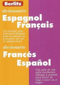 Dictionnaire espagnol-français = Diccionario frances-espanol