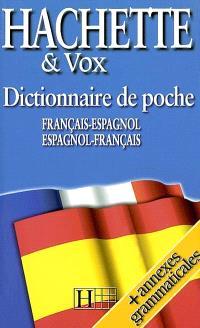 Dictionnaire Hachette Vox de poche : français-espagnol, espagnol-français