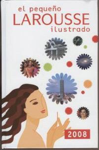El pequeno Larousse illustrado 2008
