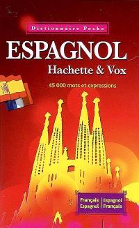 Espagnol : 45.000 mots et expressions : français-espagnol, espagnol-français
