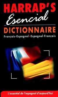 Harrap's esencial : dictionnaire français-espagnol, espagnol-français