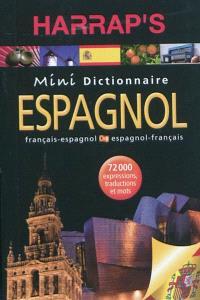 Harrap's mini dictionnaire : français-espagnol = Harrap's mini diccionario : espanol-francés