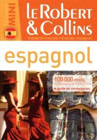Le Robert & Collins mini espagnol : espagnol-français, français-espagnol : 100.000 mots, expressions et traductions