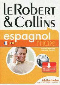 Le Robert & Collins, espagnol maxi : français-espagnol, espagnol-français : dictionnaire, logiciel téléchargeable pour PC