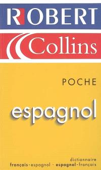 Le Robert et Collins poche espagnol : dictionnaire français-espagnol, espagnol-français