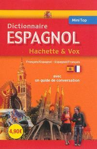 Mini dictionnaire Hachette & Vox : français-espagnol, espagnol-français