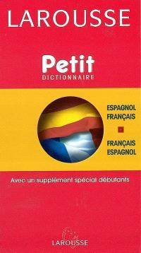 Petit dictionnaire français-espagnol, espagnol-français = Pequeno diccionario francés-espanol, espanol-francés