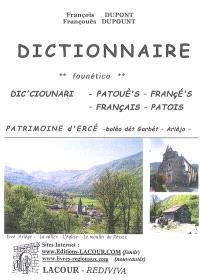 Dictionnaire français-patois = Dic'ciounari founético patouè's-françè's : patrimoine d'Ercé, baléo dét Garbét, Arièjo