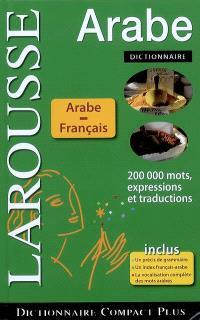 Dictionnaire arabe-français, français-arabe : 200.000 mots, expressions et traductions