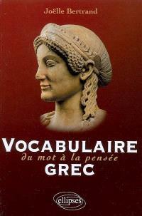 Vocabulaire grec : du mot à la pensée