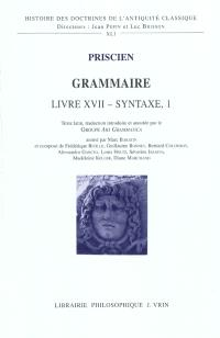 Grammaire, Livre XVII, syntaxe I