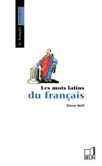 Les Mots latins du français