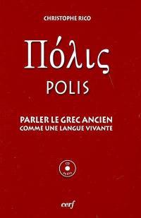 Polis : parler le grec ancien comme une langue vivante