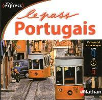 Le pass portugais : l'essentiel de la langue : 1 livre, 1 CD, 1 livret