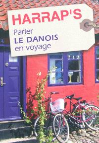 Parler le danois en voyage