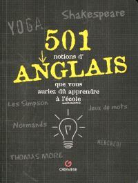 501 notions d'anglais que vous auriez dû apprendre à l'école