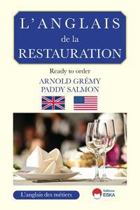 L'anglais de la restauration : ready to order ?