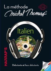 La méthode 100 % audio italien : débutants et faux débutants