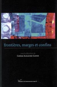 Frontières, marges et confins