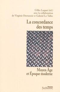 La concordance des temps : Moyen Age et époque moderne