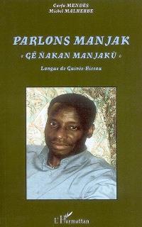 Parlons manjak : langue de Guinée-Bissau