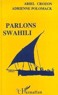 Parlons swahili : langue et culture
