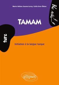 Tamam : initiation à la langue turque