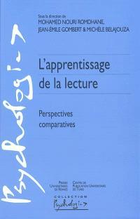 L'apprentissage de la lecture : perspectives comparatives