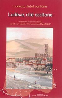 Lodève, cité occitane : patrimoine occitan en Lodévois = Lodeva, ciutat occitana : patrimoine occitan en Lodévois
