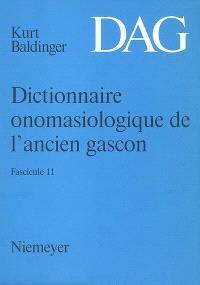 Dictionnaire onomasiologique de l'ancien gascon : DAG. Volume 11