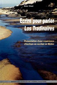 Ecrire pour parler, Los Tradinaires : présentation d'une expérience d'écriture en occitan en Médoc