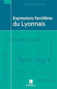 Expressions familières du Lyonnais