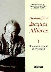Hommage à Jacques Allières : Romania et Vasconia