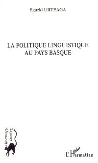 La politique linguistique au pays basque